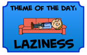Laziness