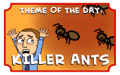 Killer Ants