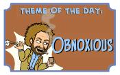 Obnoxious